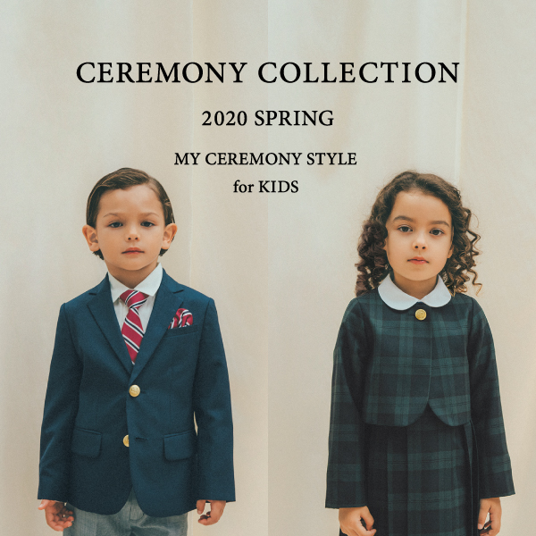 CEREMONY COLLECTION 2020SS